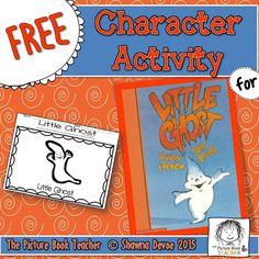Examine the character of Little Ghost with this Freebie activity inspired by Little Ghost by Vivian French.