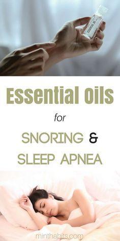 Best essential oils to stop snoring and stop sleep apnea and get better sleep overall