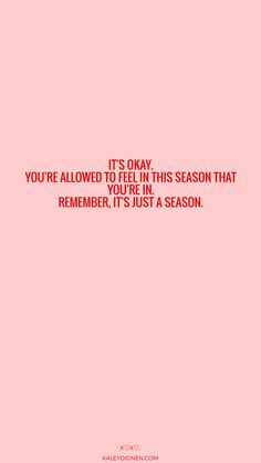 It's okay. You're allowed to feel in this season that you're in. Remember, it's just a season. To everything, there is a season, a time for every purpose under heaven. | life quotes, inspirational quotes, godly quotes, bible verses, trusting God, trusting