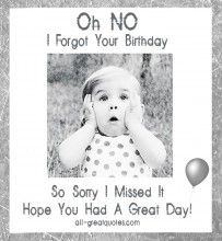 Belated happy birthday wishes with sorry images, pictures and photos for friend. Wish him / her late birthday with bday belated I am sorry pics to apologize. Belated Birthday Greetings, Free Birthday Card, Birthday Wishes Quotes, Happy Birthday Messages, Belated Birthday Funny, Happy Late Birthday, Birthday Sayings, Birthday Blessings, Happy Birthday Pictures