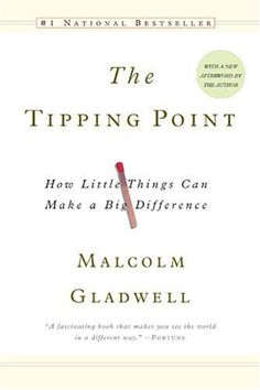 The Tipping Point: how little things can make a big difference by Malcolm Gladwell  http://www.ebooknetworking.net/books_detail-0316346624.html