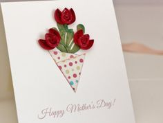 Happy Mother's Day Quilled Red Tulips Bouquet Card