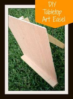 A DIY Tabletop Art Easel.  Makes any kid instantly feel like an artist.