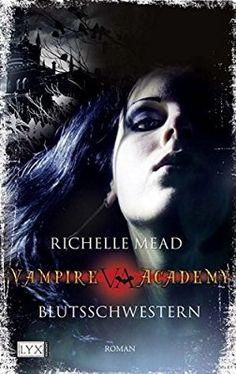 Vampire Academy: Blutsschwestern