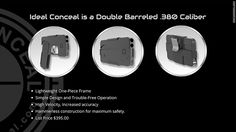 A new concealed carry gun looks somewhat like a smart phone. The gun will cost $395 and be available sometime in 2016. The point is that smartphones are extremely common and so the gun will blend in naturally. Although it will not be the first folding pistol it will be the first to fold into a box. It will be about palm size and fit in easily anywhere.