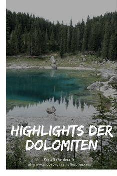 Meine Top Hotspots der Dolomiten! Was ihr nicht verpassen solltet! - Moosbrugger Climbing Italy Holidays, Alpine Lake, South Tyrol, Traveling Europe, Travelling, Trip Planning, Adventure Travel, Road Trip, Places To Visit