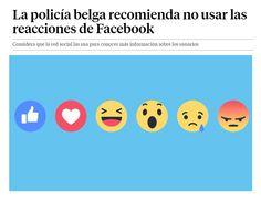 La policía belga recomienda no usar las reacciones de Facebook / @LaVanguardia | #readyfordigitalprivacy #readyfordigitalcitizenship #readyfordata #readyforsocialmedia