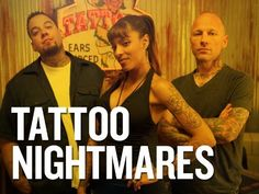 Spike TV's Tattoo Nightmares Casting Call for those with Bad Tattoos