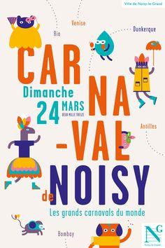 Affiche de Carnaval by Agence de communication Graphéine , via Behance
