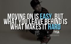 Tyga Careless World Quotes | tyga quote on Tumblr