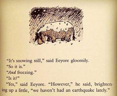 At Least Eeyore Has That Going For Him