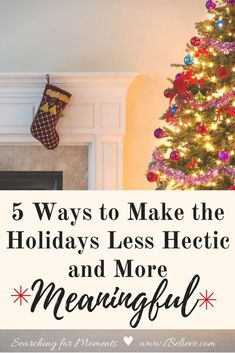 Has the holiday overwhelm managed to drown your joy? As well as your hope? Here are 5 ways to make the holidays less hectic and more meaningful! - Lori Schumaker for iBeleive