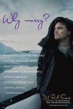 Leonardo Dicaprio, Revolutionaries, Like Me, Me Quotes, Campaign, Success, Content, Let It Be, Medium