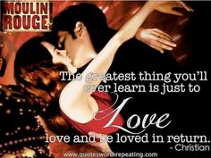 Best quote ever, Moulin Rouge Top Romantic Movies, Romantic Movie Quotes, Quotes By Famous People, Famous Quotes, Epic One Liners, Life Affirming, Romance, Love Phrases, Love Movie