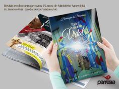Criação e Diagramação Parresia - Revista Homenagem dos Paroquianos ao Pe. Francisco Vidal pelos seus 25 anos de Ministério Sacerdotal.