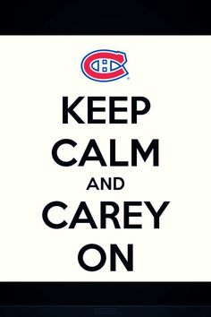 Carey On - Carey Price - Goalie - Habs Hockey Montreal Canadiens, Hockey Quotes, Ice Hockey Teams, Some Jokes, Sport, Family Quotes, Monday Motivation, Keep Calm, Frases