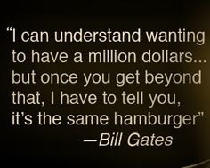 Bill Gates Bill Gates Steve Jobs, Great Quotes, Me Quotes, Sarcastic Quotes, Food For Thought, To Tell, Wise Words, Finance, Success
