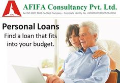 Personal Loans Find a loan that fits into your budget. For more detail visit: www.afifaindia.com #budget