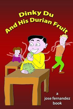 dinky du and his durian fruit