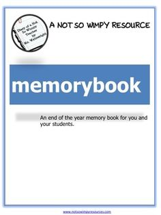 """End of the Year Student Memory Book: """"memorybook"""""""