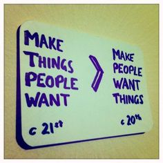 make things people need!
