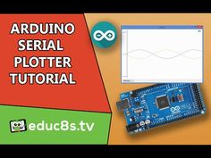 Arduino Tutorial: Serial Plotter the new impressive tool of the Arduino IDE. - YouTube