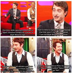 Daniel Radcliffe and Elijah Wood. I have always said they could be brothers! o-o