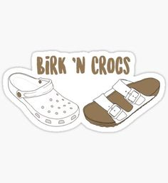 """Birk & Crocs"" Stickers by Snapchat Stickers, Meme Stickers, Tumblr Stickers, Phone Stickers, Cool Stickers, Printable Stickers, Macbook Stickers, Preppy Stickers, Red Bubble Stickers"