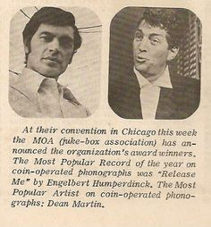 Clipping from the entertainment section of the Chicago Tribune in 1966 -- The most popular record for that year in coin-operated juke boxes in the US was 'Release Me' by Engelbert Humperdink and the most popular artist on coin-operated juke boxes was Dean Martin!! Can't ya just hear the bar juke boxes purring with their tunes!!!
