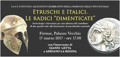 Etruschi e Italici. Le radici «dimenticate»