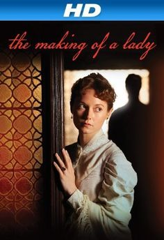 The Making of a Lady (2012) After accepting a proposal from her employer's widowed nephew, mild-mannered lady's companion Emily Fox Seton finds herself the wife of the much older Lord James Walderhurst -- and part of a family she can't quite trust. Lydia Wilson, Maggie Fox, Sarah Ridgeway...TS drama
