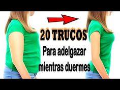 20 TRUCOS PARA ADELGAZAR MIENTRAS DUERMES | Mira como bajar de peso durmiendo - YouTube