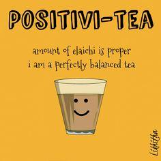 Tea Lover Quotes, Chai Quotes, Food Quotes, Funny Quotes, Food Puns, Food Humor, Tea Puns, Food Captions, Tea Coaster