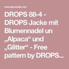 """DROPS 88-4 - DROPS Jacke mit Blumennadel un """"Alpaca"""" und """"Glitter"""" - Free pattern by DROPS Design"""