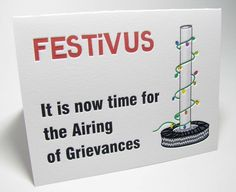It is now time for the Airing of the Grievances.
