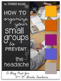 Blog post on forming small groups and setting up a schedule that actually works! Especially helpful if you have guided reading groups. Tons of examples and all the forms are free, too! (The Thinker Builder)