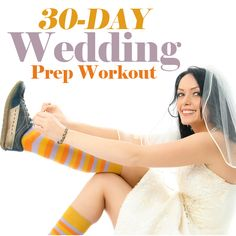 30 Day Wedding Prep Workout Or, ya know, just a workout program. 30 Day Fitness, Fitness Goals, Fitness Tips, Fitness Motivation, Before Wedding, Wedding Prep, Wedding Day, Wedding Season, Wedding Bells