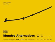 """O Plano Lisboa apresenta """"Mundos Alternativos"""", uma exposição urbana de arte vídeo na Rua do Poço dos Negros, Lisboa."""