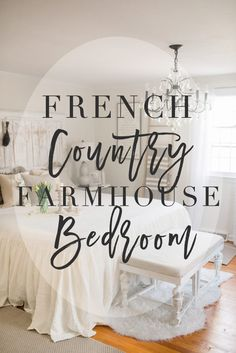French Country Remojar Decor // Our Bedroom