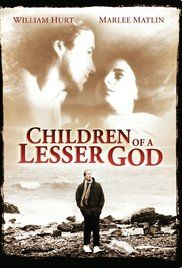 Directed by Randa Haines.  With William Hurt, Marlee Matlin, Piper Laurie…