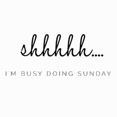 Busy so busy.... #busydoingsunday #sunday #dimanche #weekend #lettering #words #quote #citation #ecriture #instafun #sundaying #instaquote #wohnen #inredning #frenchblogger #relax #shhh #chut #detente #zondag