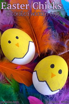 easter chicks: decorated wooden eggs. A sweet easter craft for children that will last year after year.