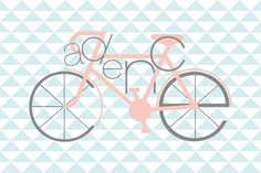 Custom print designed with the name Cadence as a bike - because mommy rode a bike from Joplin, MO to Nashville, TN while pregnant with her. (In cycling, cadence is the number of revolutions of the crank per minute.)