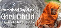 CELEBRATE GIRLS!  October 11: International Day of the Girl Child!