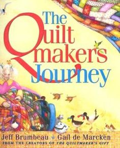 The Quiltmaker's Journey - teaches courage, kindness, sacrifice, ingenuity, determination, ethics,  much more.