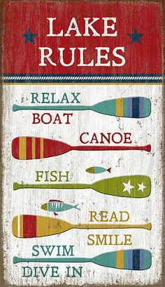 Too fun for a Lake Home - Lake Rules Wall Art Sign, with the perfect rules for enjoying life; relax, boat, fish, read, and dive in!