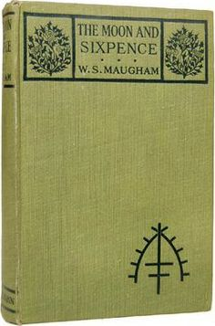 The Moon and Sixpence Somerset Maugham