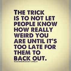 The trick is…