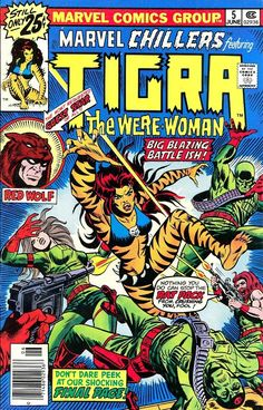 Marvel Chillers #5 featuring Tigra tge Were Woman - Marvel Comics - dynamic cover by Ed (Batman) Hannigan & Frank (Captain America) Giacoia.