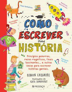 Livros Junior e Juvenil: Passatempo: Como Escrever uma História de Simon Ch...